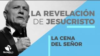 Embedded thumbnail for La cena del Señor - Abraham Peña - La revelación de Jesucristo