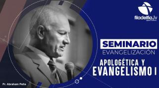 Embedded thumbnail for Apologética y Evangelismo I - Abraham Peña - Seminario evangelización