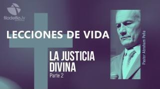 Embedded thumbnail for La justicia divina 2 - Abraham Peña - Lecciones de vida