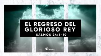 Embedded thumbnail for El regreso del glorioso rey - Abraham Peña