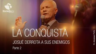 Embedded thumbnail for Josué derrota a sus enemigos 2 - Abraham Peña - La conquista