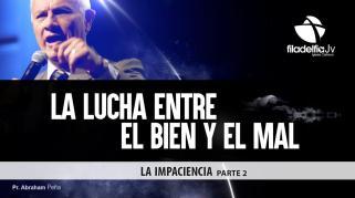 Embedded thumbnail for La Impaciencia 2 - Abraham Peña - La lucha entre el Bien y el Mal