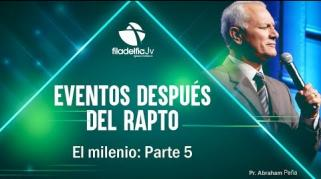 Embedded thumbnail for El milenio V - Abraham Peña - Eventos después del rapto