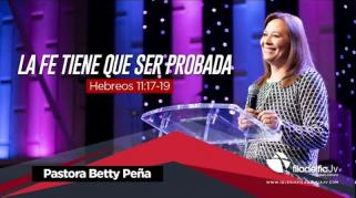 Embedded thumbnail for La fe tiene que ser probada - Betty Peña