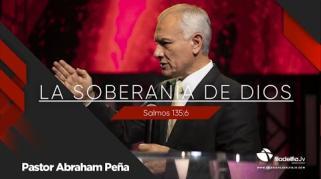 Embedded thumbnail for La soberanía de Dios - Abraham Peña - Los atributos de Jesús