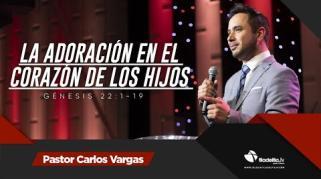 Embedded thumbnail for La adoración en el corazón de los hijos - Carlos Vargas