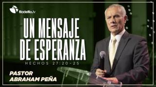 Embedded thumbnail for Un mensaje de esperanza - Abraham Peña