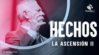 Embedded thumbnail for La Ascensión 2 - Abraham Peña - Hechos de los apóstoles