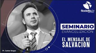 Embedded thumbnail for El mensaje de salvación - Carlos Vargas - Seminario evangelización