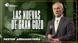 Embedded thumbnail for Las nuevas de gran gozo - Abraham Peña