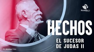 Embedded thumbnail for El Sucesor De Judas 2 - Abraham Peña - Hechos de los apóstoles