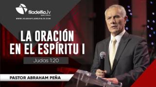 Embedded thumbnail for  La oración en el Espíritu I - Abraham Peña - La obra del Espíritu Santo