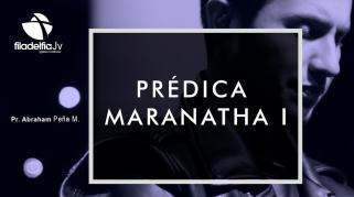 Embedded thumbnail for Prédica Maranatha I - Abraham Peña Mendigaña