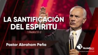 Embedded thumbnail for La santificación del Espíritu Santo - La obra del Espíritu Santo - Abraham Peña