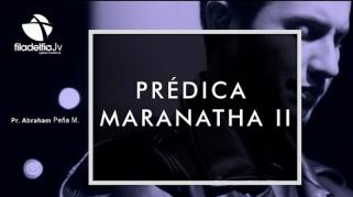 Embedded thumbnail for Prédica Maranatha II - Abraham Peña Mendigaña