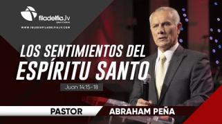 Embedded thumbnail for Los sentimientos del Espíritu Santo I - Abraham Peña - La obra del Espíritu Santo