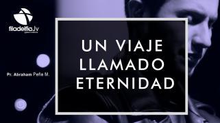Embedded thumbnail for Un viaje llamado Eternidad - Abraham Peña Mendigaña