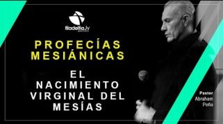 Embedded thumbnail for El nacimiento Virginal del Mesías - Abraham Peña  - Profecías Mesiánicas