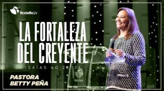Embedded thumbnail for La fortaleza del creyente - Betty Peña