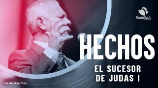 Embedded thumbnail for El Sucesor De Judas 1 - Abraham Peña - Hechos de los apóstoles
